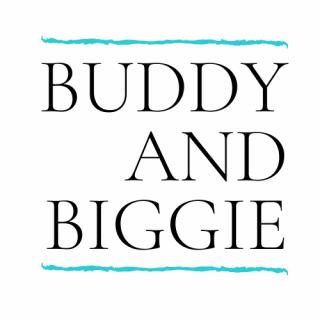 Buddy and Biggie